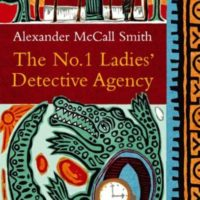 Read more about The No 1 Ladies' Detective Agency by Alexander McCall Smith